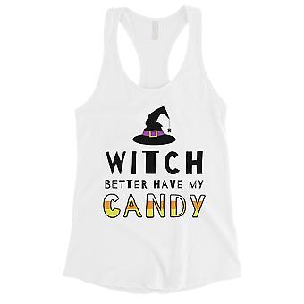 Heks hebben beter mijn Candy Womens witte Tank Top