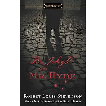 Dr. Jekyll and Mr. Hyde by Robert Louis Stevenson - Kelly Hurley - 97