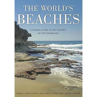 The World's Beaches - A Global Guide to the Science of the Shoreline b