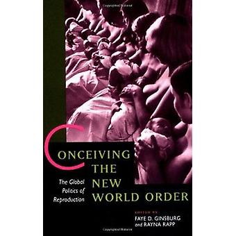 Conceber a nova ordem mundial - a política Global da reprodução b