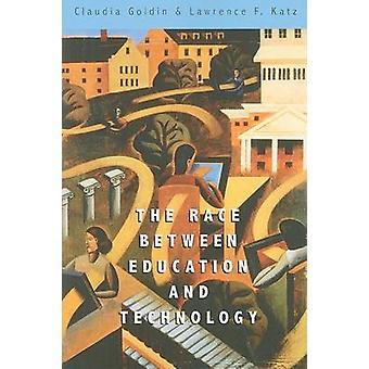 Loppet mellan utbildning och teknik av Claudia Goldin - Lawrenc