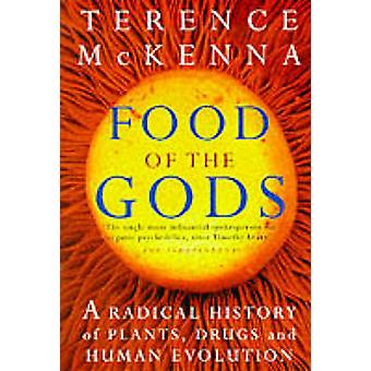 Food of the Gods - The Search for the Original Tree of Knowledge by Te