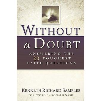 Uden tvivl - 20 hårdeste tro spørgsmål af Kenneth