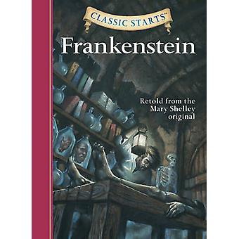 Frankenstein - Retold from the Mary Shelley Original (Abridged edition