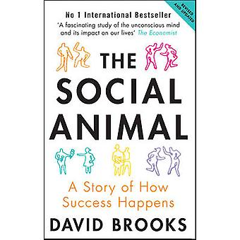 L'Animal Social - une histoire de comment succès arrive (2nd Revised editio