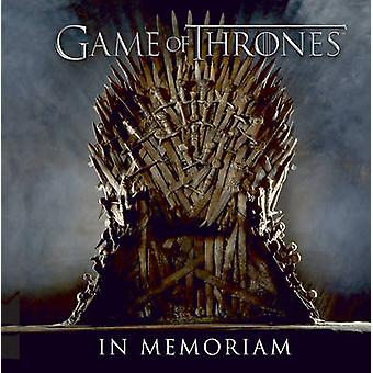 Game of Thrones - In Memoriam by Running Press - 9780762457021 Book