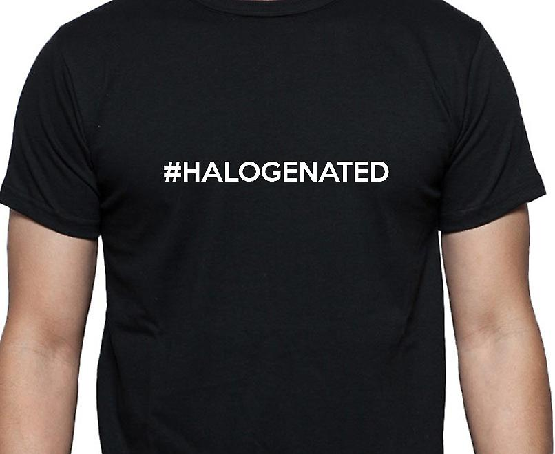 #Halogenated Hashag Halogenated Black Hand Printed T shirt