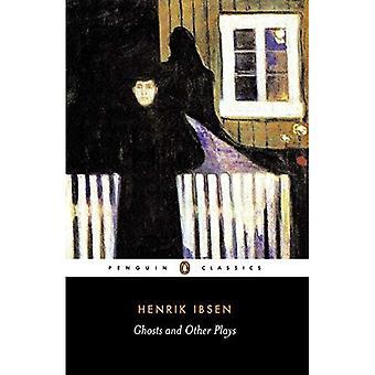 Fantasmas e outras peças A Public Enemy, quando morto, acordamos (Penguin Classics): com A Public Enemy