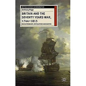 Groot-Brittannië en de zeventig jaar oorlog, 1744-1815: verlichting en revolutie rijk (Britse geschiedenis in perspectief)