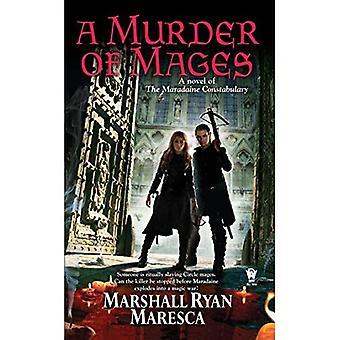 Un meurtre des Mages: un roman de la force constabulaire Maradaine