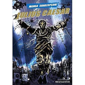 Julius Caesar (Manga Shakespeare) (Manga Shakespeare)