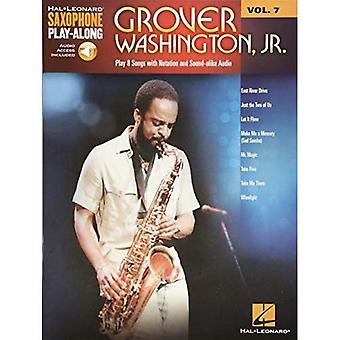 Saxophone Play Along Washington Grover Jr Sax: Volume 7 (Hal Leonard  Saxophone Play-Along)
