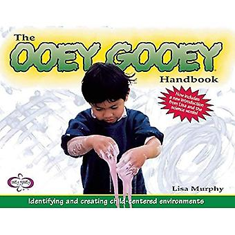 Le manuel de Ooey gluant: Identifier et créer un milieu axé sur l'enfant
