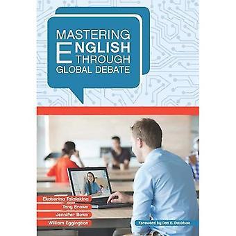 Mastering English Through Global Debate (Mastering Languages Through Global Debate)