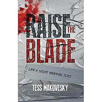 Raise the Blade