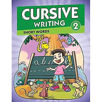Cursive Writing 2 (Cursive Writing Series)