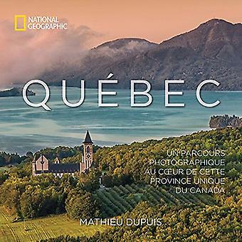 Qu bec: FN Parcours Photographique Au Coeur de Cette Province unika Du Canada