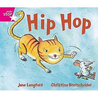 Hip Hop!: Phonic möjlighet rosa nivå (Rigby stjärna guidad)