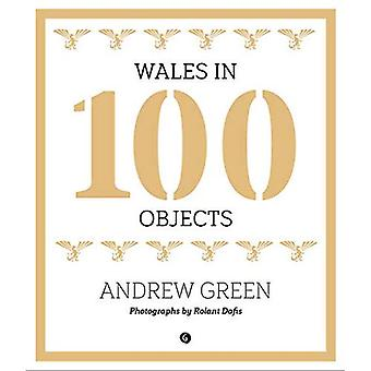 Wales in 100 Objects