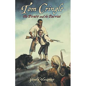 Tom Cringle The Pirate and the Patriot by Hausman & Gerald