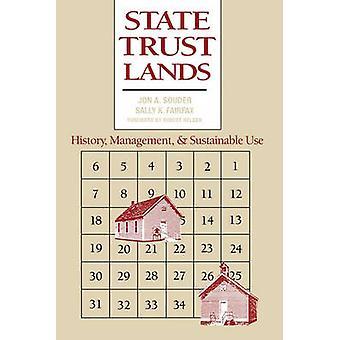 Tierras del fideicomiso estatal historia gestión y uso sostenible de Souder y Jon A.