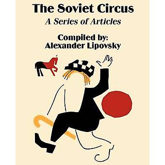 De Sovjet-Unie Circus A reeks artikelen door Lipovsky & Alexander