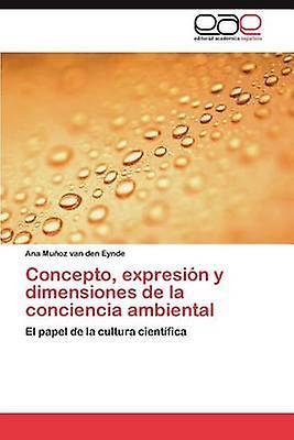 Concepto Expresion y Tailles de La Conciencia Ambiental by Mu Oz Van Den Eynde & Ana