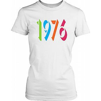 1976 - Birthday Year Ladies T Shirt