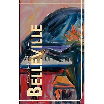 Belleville by Schulte Kellinghaus & Hubert