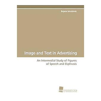 Image and Text in Advertising by Momirovic & Bojana