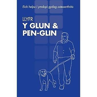 Llyfr Y Glun and Pen-glin - Eich Helpu I Ymdopi Gydag Osteoarthritis