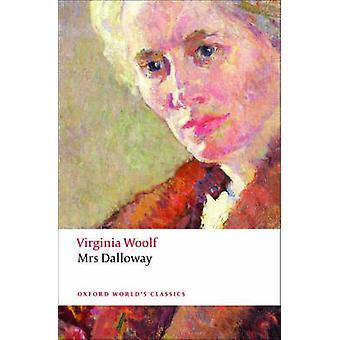 Mrs Dalloway by Virginia Woolf - David Bradshaw - 9780199536009 Book
