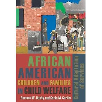 African American Children and Families in Child Welfare - Cultural Ada