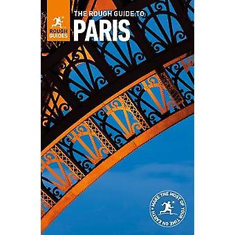 The Rough Guide To Paris by Rough Guides - 9780241306079 Book