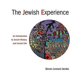 The Jewish Experience - An Introduction to Jewish History and Jewish L