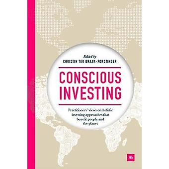 Conscious Investing - Practitioners' views on holistic investing appro