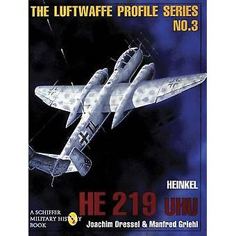 The Luftwaffe Profile Series - Number 3 by Joachim Dressel - Manfred G