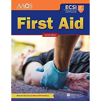 First Aid (7th Revised edition) by American Academy of Orthopaedic Su