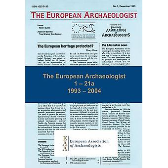 The European Archaeologist - 1 - 21a - 1993 - 2004 by Henry Cleere - Ka