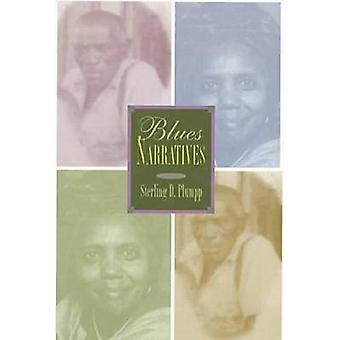 Blues Narratives by Sterling D Plumpp - 9781882688203 Book