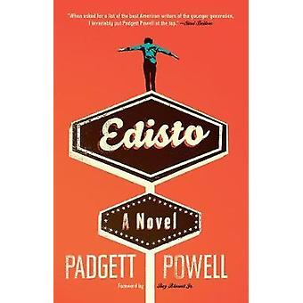 Edisto by Padgett Powell - 9781936787722 Book