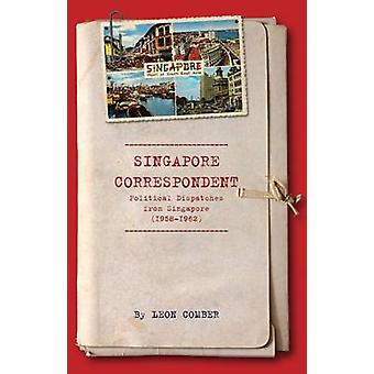 Singapore Correspondent by Leon Comber - 9789814361200 Book