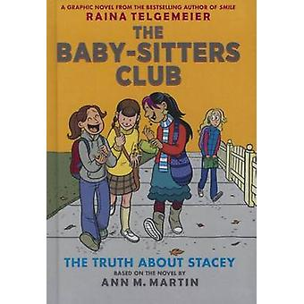 The Baby-Sitters Club 2 - The Truth about Stacey by Ann M Martin - Rai
