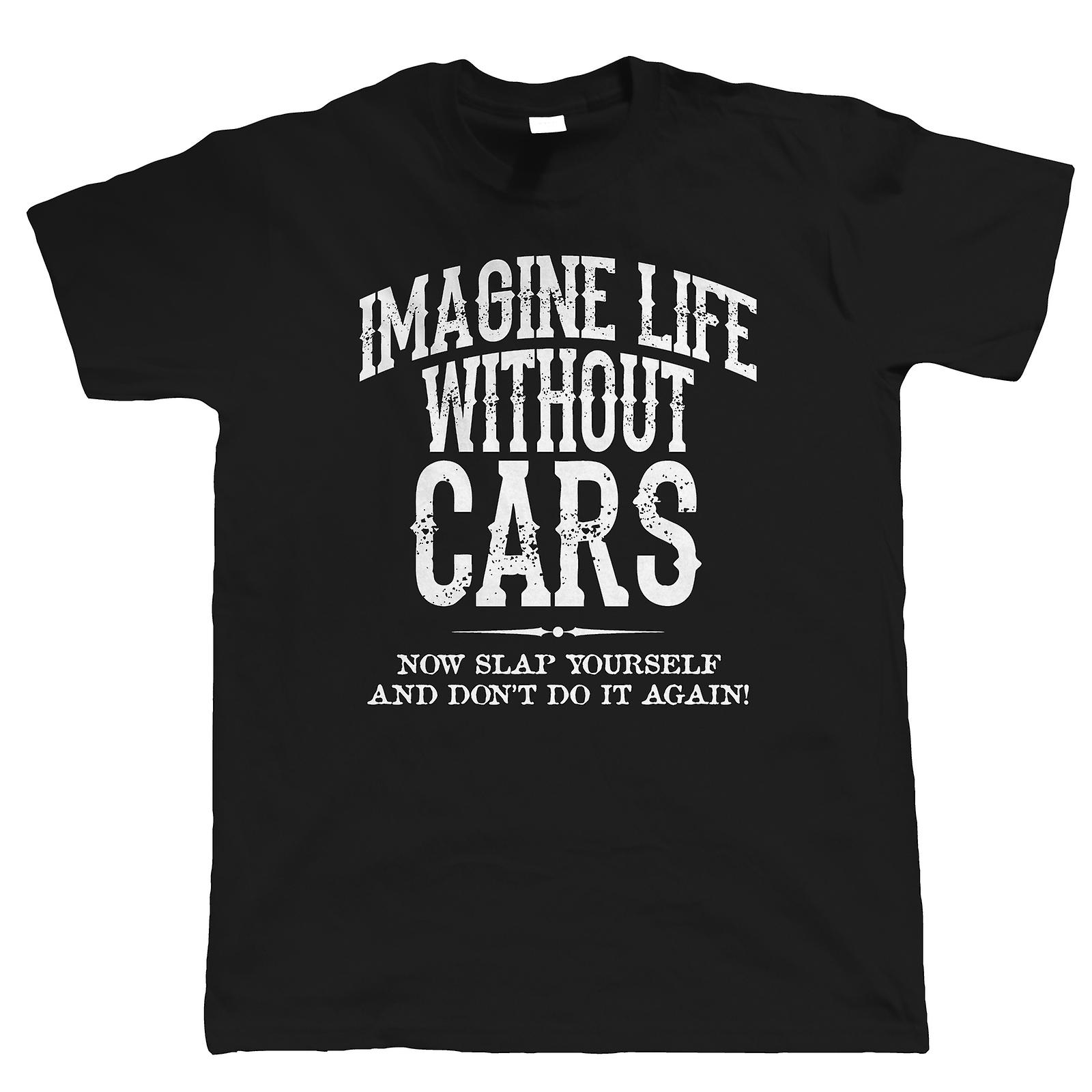 Life Without Cars Mens Funny T Shirt