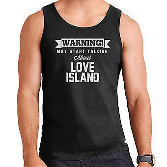 Advarsel kan begynne å snakke om kjærlighet øya menns Vest