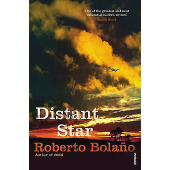 Distant Star by Roberto Bolano - 9780099461722 Book