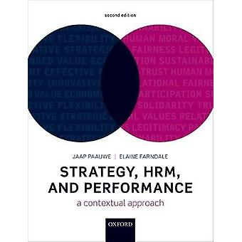 Strategy - HRM - and Performance - A Contextual Approach by Jaap Paauw