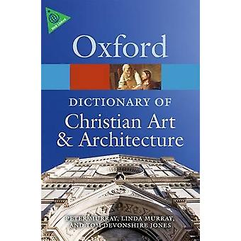 The Oxford Dictionary of Christian Art and Architecture (2nd Revised