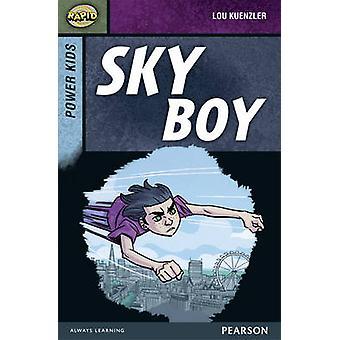 Snelle decor 7 een - Power Kids - Sky Boy door Dee Reid - Lou Kuenzler-