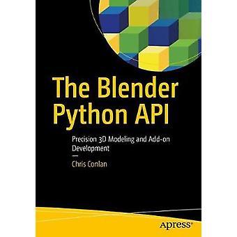 Die Blender-Python API - präzise 3D-Modellierung und Add-on Entwicklung